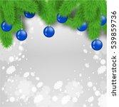 christmas balls on the fir tree ... | Shutterstock .eps vector #539859736