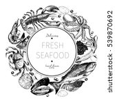 vector hand drawn seafood logo. ... | Shutterstock .eps vector #539870692