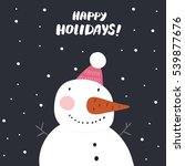happy holidays card with snowman | Shutterstock .eps vector #539877676
