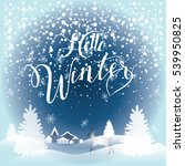 hello winter inscription... | Shutterstock .eps vector #539950825
