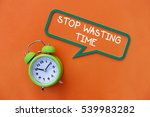 stop wasting time  business... | Shutterstock . vector #539983282