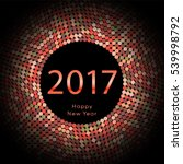 happy new year 2017 background. ... | Shutterstock . vector #539998792