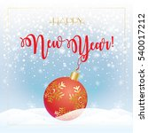 merry christmas and happy new... | Shutterstock .eps vector #540017212