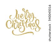 merry christmas  xmas gold... | Shutterstock .eps vector #540045016
