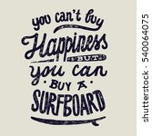 you can't buy happiness but you ... | Shutterstock .eps vector #540064075