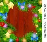 new year firtree needles... | Shutterstock .eps vector #540079912