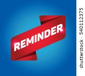 reminder arrow tag sign.   Shutterstock .eps vector #540112375