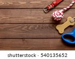 Stock photo concept pet care and training on wooden background top view 540135652