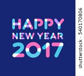 happy new year 2017 greeting... | Shutterstock .eps vector #540170806