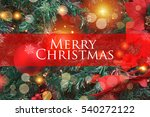 christmas background with... | Shutterstock . vector #540272122