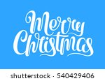 vector merry christmas text... | Shutterstock .eps vector #540429406