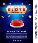777 slots 3d element isolated... | Shutterstock .eps vector #540462706