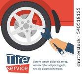 tire service concept. auto... | Shutterstock .eps vector #540518125