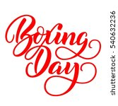 boxing day red ink brush hand... | Shutterstock . vector #540632236