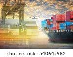 container cargo ship and cargo... | Shutterstock . vector #540645982