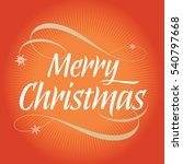 merry christmas typography and... | Shutterstock .eps vector #540797668