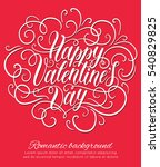 happy valentine's day hand... | Shutterstock .eps vector #540829825