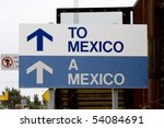 sign pointing the way to mexico ... | Shutterstock . vector #54084691