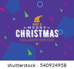 merry christmas and happy new... | Shutterstock .eps vector #540924958