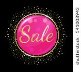 sale concept. pink glossy... | Shutterstock .eps vector #541003942