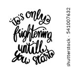 its only frightening until you... | Shutterstock .eps vector #541007632