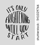 its only frightening until you... | Shutterstock .eps vector #541029766