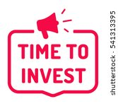 time to invest. badge  stamp... | Shutterstock .eps vector #541313395