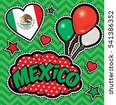 happy birthday mexico   pop art ... | Shutterstock .eps vector #541386352