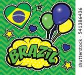 happy birthday brazil   pop art ... | Shutterstock .eps vector #541386436