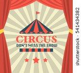 circus theme poster design ... | Shutterstock .eps vector #541434382