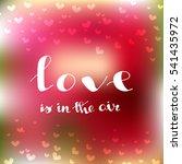 happy valentine's day.... | Shutterstock .eps vector #541435972