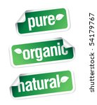 Set of pure, organic and natural stickers. - stock vector