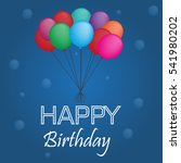 happy birthday with balloons... | Shutterstock .eps vector #541980202