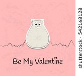valentines day card. cute fat... | Shutterstock .eps vector #542168128