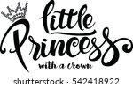 little princess lettering... | Shutterstock .eps vector #542418922
