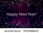 happy new year. holiday... | Shutterstock . vector #542488642