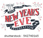 join us for a new year's eve... | Shutterstock .eps vector #542740165