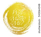 will you marry me vector card. | Shutterstock .eps vector #543064348