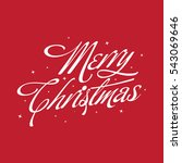 christmas greeting of cursive... | Shutterstock .eps vector #543069646