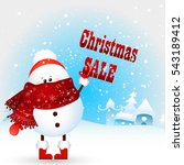 funny snowman holds text... | Shutterstock . vector #543189412