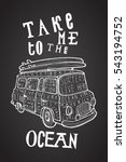 take me to the ocean. chalk... | Shutterstock .eps vector #543194752
