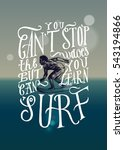you can't stop the waves but... | Shutterstock .eps vector #543194866