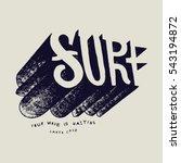 surf text drawing t shirt print. | Shutterstock .eps vector #543194872