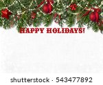 happy holidays background with... | Shutterstock . vector #543477892