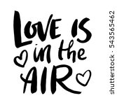 love is in the air. romantic... | Shutterstock .eps vector #543565462