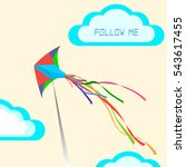 the concept  follow me. kite in ... | Shutterstock . vector #543617455