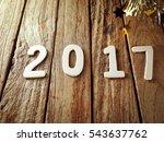happy new year 2017 alphabet on ... | Shutterstock . vector #543637762
