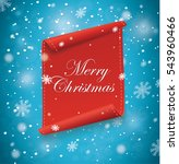 merry christmas red scroll... | Shutterstock .eps vector #543960466