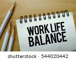 work life balance text written... | Shutterstock . vector #544020442