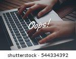 oops   technology concept | Shutterstock . vector #544334392